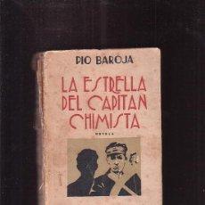 Libros antiguos: LA ESTRELLA DEL CAPITÁN CHIMISTA /POR: PÍO BAROJA -EDITA - ESPASA CALPE, 1931. Lote 33113560