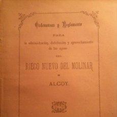 Libros antiguos: ORDENANZAS Y REGLAMENTO RIEGO DEL MOLINAR DE ALCOY. 1884. ALICANTE.. Lote 33124702
