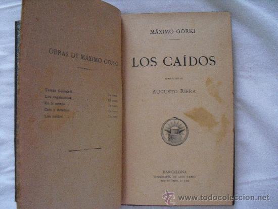 LOS CAÍDOS. GORKI, MÁXIMO (Libros antiguos (hasta 1936), raros y curiosos - Literatura - Narrativa - Otros)