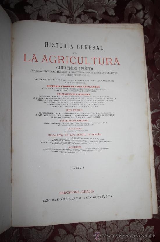 Libros antiguos: 1355- 'HISTORIA GENERAL DE LA AGRICULTURA' ESTUDIO TEÓRICO Y PRÁCTICO 3 TOMOS 18?? EDITOR JAIME SEIX - Foto 2 - 33155661