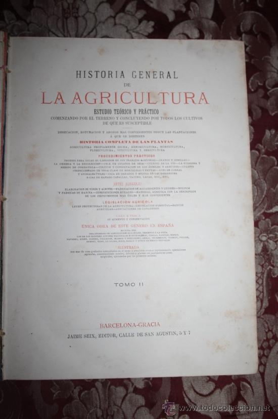 Libros antiguos: 1355- 'HISTORIA GENERAL DE LA AGRICULTURA' ESTUDIO TEÓRICO Y PRÁCTICO 3 TOMOS 18?? EDITOR JAIME SEIX - Foto 8 - 33155661