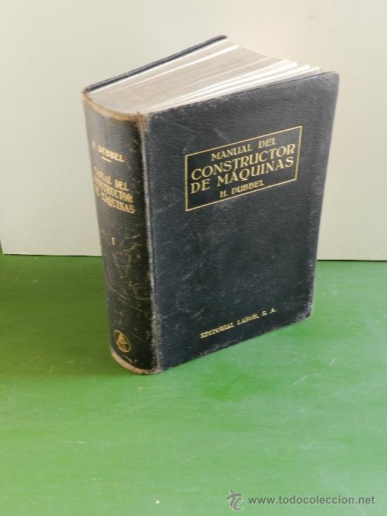 MANUAL DEL CONSTRUCTOR DE MAQUINAS POR H.DEBBER (Libros Antiguos, Raros y Curiosos - Ciencias, Manuales y Oficios - Otros)