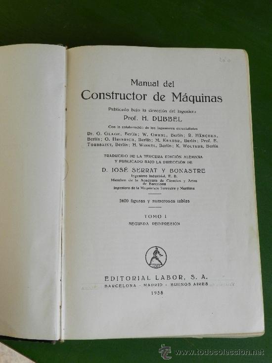 Libros antiguos: MANUAL DEL CONSTRUCTOR DE MAQUINAS por H.DEBBER - Foto 2 - 33180864