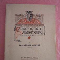 Libros antiguos: FOLK-LORE O CANCIONERO SALMANTINO - D.DAMASO LEDESMA - EDICION ORIGINAL AÑO 1907 - ILUSTRADO.. Lote 33221233