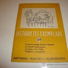 Libros antiguos: HISTORIETES EXEMPLARS 29 J.M. FOLCH I TORRES. Lote 33229847
