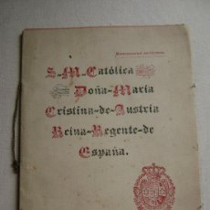 Libros antiguos: S.M.CATOLICA DOÑA MARIA CRISTINA DE AUSTRIA REINA REGENTE DE ESPAÑA.176. Lote 33235008