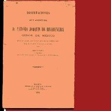 Libros antiguos: DISERTACIONES QUE EL ASISTENTE REAL DON ANTONIO JOAQUIN DE RIVADENEIRA OIDOR DE MEJICO ESCR. Lote 26178729
