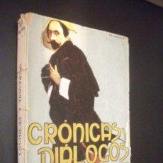 Libros antiguos: JACINTO BENAVENTE CRONICAS Y DIALOGOS / EDITORIAL CERVANTES. Lote 33250046