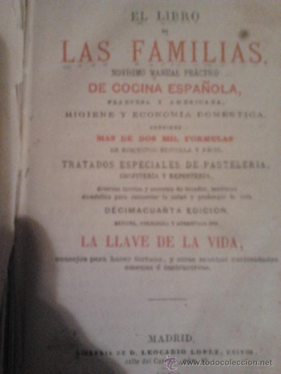 LAS FAMILIA DE COCINA ESPAÑOLA LIBRO ANTIGUO (Libros Antiguos, Raros y Curiosos - Bellas artes, ocio y coleccionismo - Otros)