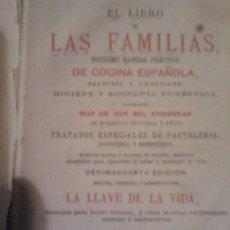Libros antiguos: LAS FAMILIA DE COCINA ESPAÑOLA LIBRO ANTIGUO. Lote 33258419