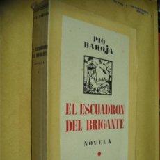 Libros antiguos: EL ESCUADRON DEL BRIGANTE / PIO BAROJA / ESPASA- CALPE 1937. Lote 33266595