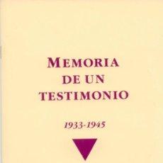 Livros antigos: MEMORIA DE UN TESTIMONIO. 1933-1945. CIRCULO DEPORTADOS TESTIGOS DE JEHOVÁ BIBELFORSCHER. Lote 33268434