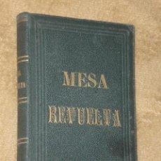 Libros antiguos: MESA REVUELTA. (1866). Lote 33070446