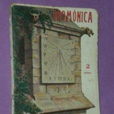 Libros antiguos: GNOMONICA. ARTE DE CONSTRUIR RELOJES DE SOL (1932). Lote 33070453