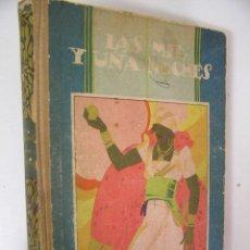 Libros antiguos: LAS MIL Y UNA NOCHE,S/F,SATURNINO CALLEJA ED ,REF TECNICOS C5. Lote 33287005