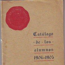 Libros antiguos: DEUSTO. CATÁLOGO DE LOS ALUMNOS 1904-1905 COLEGIO ESTUDIOS SUPERIORES DE BILBAO (LEER). Lote 118365258