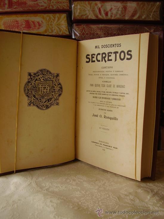 MIL DOSCIENTOS SECRETOS . CONTIENE PROCEDIMIENTOS, RECETAS Y REMEDIOS ÚTILES, NUEVOS Y PRIVADOS, ... (Libros Antiguos, Raros y Curiosos - Ciencias, Manuales y Oficios - Otros)