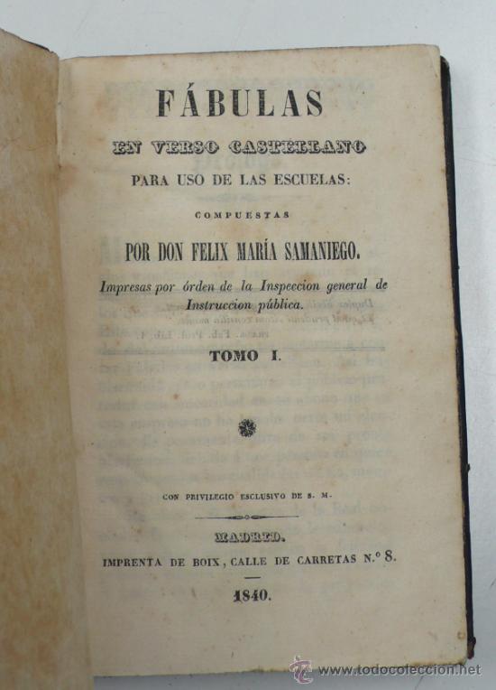 FÁBULAS EN VERSO CASTELLANO PARA USO DE LAS ESCUELAS. F. M. SAMANIEGO. TOMO 1. AÑO 1840 (Libros Antiguos, Raros y Curiosos - Ciencias, Manuales y Oficios - Otros)