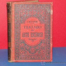 Libros antiguos: TRATADO DE ARTE ESCÉNICO .--CARNER, SEBASTIÁN J. -AÑO 1890. Lote 33320144