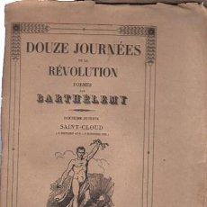 Libros antiguos: DOUZE JOURNÉES DE LA REVOLUTION POEMES, BARTHÉLEMY,DOUZIEME JOURNÉE SAINT CLOUD, PARIS. Lote 33342960