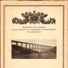 Libros antiguos: TARRAGONA POR JUAN RUIZ PORTA - BIBL DE TURISMO DE LA SDAD DE ATRACCIÓN DE FORASTEROS. ENERO 1930. Lote 33380478