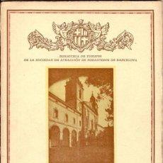 Libros antiguos: CERVERA POR FERNANDO RAZQUIN FABREGAT - BIBLIOTEC TURISMO SOCIEDAD ATRACCIÓN FORASTEROS - ENERO 1935. Lote 33380508