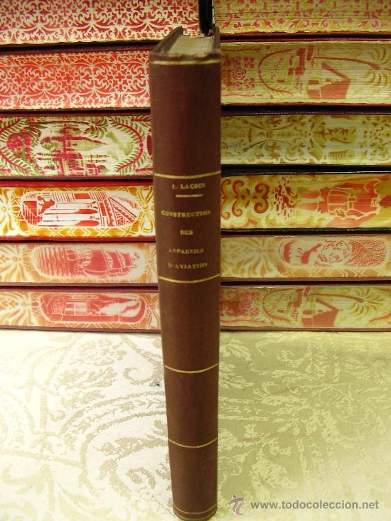 Libros antiguos: CONSTRUCTION DES APPAREILS D'AVIATION . Calculs d'établissement des machines volantes en géneral ... - Foto 2 - 33405279