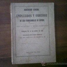 Libros antiguos: ASOCIACION...DE EMPLEADOS Y OBREROS DE LOS FERROCARRILES DE ESPAÑA. 1922. ESTATUTOS Y REGLAMENTO. Lote 33424819