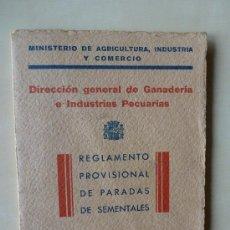 Libros antiguos: REGLAMENTO PROVISIONAL DE PARADAS DE SEMENTALES. 1932. Lote 33444670