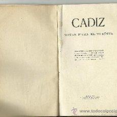 Libros antiguos: CADIZ NOTAS PARA EL TURISTA.1911 IMPRENTA M.DEL CASTILLO52 PAGINAS Y PLANO. Lote 33478830
