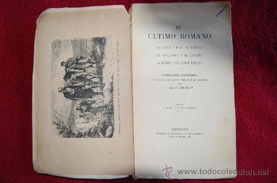 Libros antiguos: EL ÚLTIMO ROMANO/ LA GRATITUD DE UN PINTOR/ EL CUÁQUERO Y EL LADRÓN/ LA MALETA DEL ACTOR TRÁGIC. - Foto 2 - 33523925