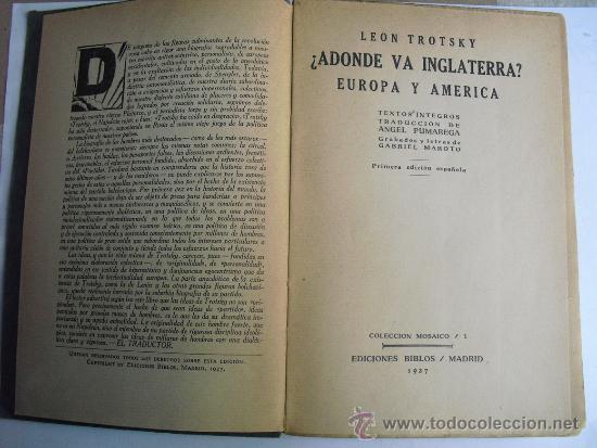 Libros antiguos: ¿ADONDE VA INGLATERRA? LEON TROTSKY PRIMERA EDICION 1927 - Foto 2 - 33528887