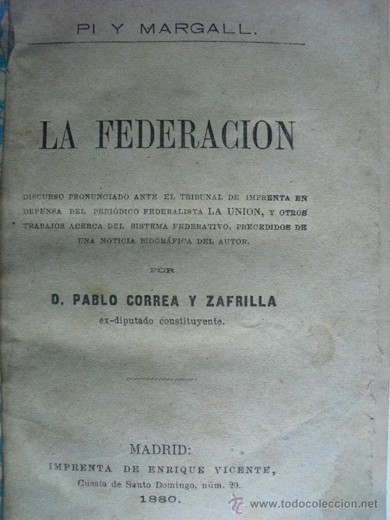 1880 LA FEDERACION PI Y MARGALL (Libros Antiguos, Raros y Curiosos - Historia - Otros)