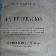 Libros antiguos: 1880 LA FEDERACION PI Y MARGALL. Lote 33529147