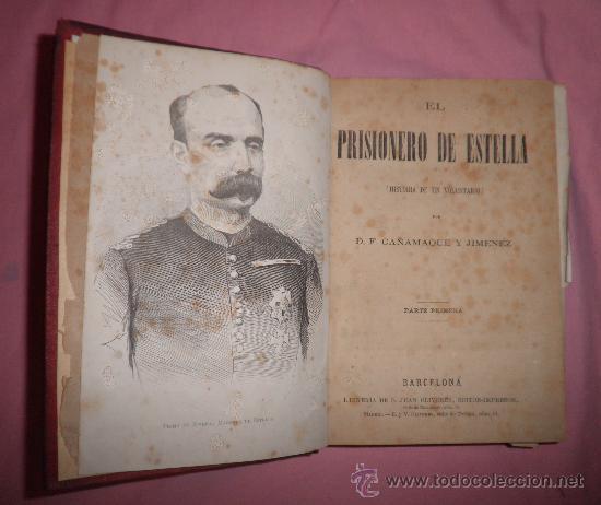 EXCEPCIONAL CONJUNTO OBRAS SOBRE LAS GUERRAS CARLISTAS - AÑOS 1870 - GRABADOS. (Libros Antiguos, Raros y Curiosos - Historia - Otros)