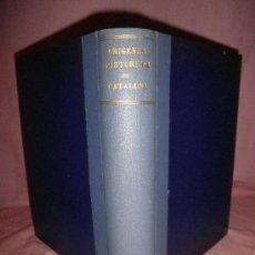 Libros antiguos: ORIGENES HISTORICOS DE CATALUÑA - D.JOSE BALARI Y JOVANY - AÑO 1899.. Lote 33532711