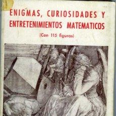 Libros antiguos: W. M. GRATZ, ENIGMAS, CURIOSIDADES Y ENTRETENIMIENTOS MATEMÁTICOS (3ª ED.). Lote 33557666