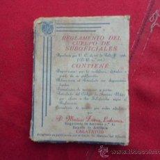 Libros antiguos: LIBRO REGLAMENTO DEL CUERPO DE SUBFICIALESD. MATIAS ZARZA LEDESMA 1935 L-1977. Lote 33627898