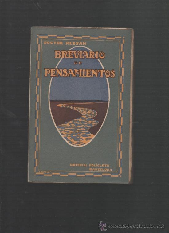DOCTOR REDSAN BREVIARIO DE PENSAMIENTOS BARCELONA 1921 EDITORIAL POLIGLOTA (Libros Antiguos, Raros y Curiosos - Pensamiento - Otros)