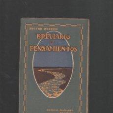 Libros antiguos: DOCTOR REDSAN BREVIARIO DE PENSAMIENTOS BARCELONA 1921 EDITORIAL POLIGLOTA. Lote 33647152