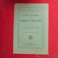 Libros antiguos: LIBRO LA PREVISION Y ASIST. MEDICA EN ACCIDENTES DE TRABAJO DR. A. OLLER 2ª ED 1932 L-2021. Lote 33695963