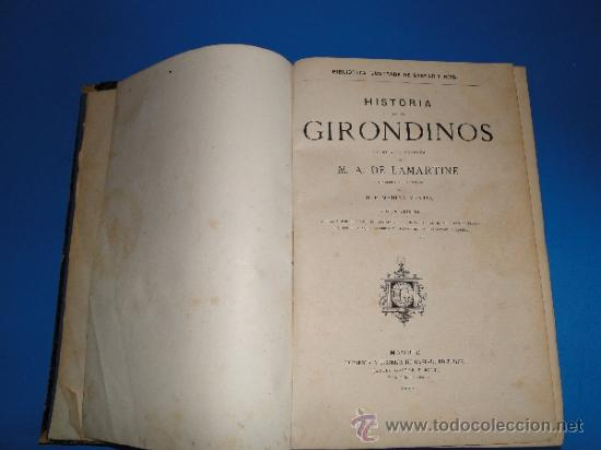 Libros antiguos: HISTORIA DE LOS GIRONDINOS .--LAMARTINE, M. A . De .-1877 - Foto 2 - 33645940
