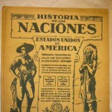 Libros antiguos: OBRA: HISTORIA DE LAS NACIONES Nº 112 ESTADOS UNIDOS DE AMERICA PRINCIPIOS DEL S. XX.. Lote 33672806