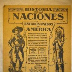 Libros antiguos: OBRA: HISTORIA DE LAS NACIONES Nº 113 ESTADOS UNIDOS DE AMERICA PRINCIPIOS DEL S. XX.. Lote 33672820