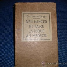Libros antiguos: (460) BIEN MANGER ET FAIRE LA NIQUE AU MEDECIN. Lote 33708112