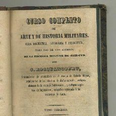 Libros antiguos: BIBLIOTECA MILITAR PORTATIL --CURSO COMPLETO DE HISTORIA Y ARTES MILITARES (TOMO TERCERO) (A-HM-793. Lote 33754475