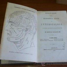 Libros antiguos: BUCHANAN'S SYSTEM OF ANTHROPOLOGY. CINCINNATI, 1854. PRIMERA EDICIÓN.. Lote 33760967