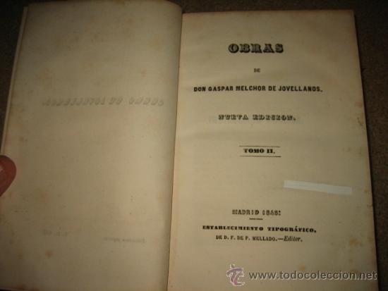 Libros antiguos: OBRAS DE DON GASPAR MELCHOR DE JOVELLANOS TOMO II MADRID 1845 - Foto 12 - 27137841