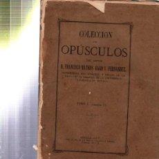 Libros antiguos: COLECCIÓN DE OPÚSCULOS, FRANCISCO MATEOS GAGO, 5 TOMOS, SEVILLA 1873- 1881, IMP.IZQUIERDO Y SOBRINO. Lote 33801675