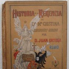 Libros antiguos: HISTORIA DE LA REGENCIA DE Dª Mª CRSTINA HABSBOURG-LORENA - F. G. ROJAS EDITOR, MADRID 1906. Lote 33841629